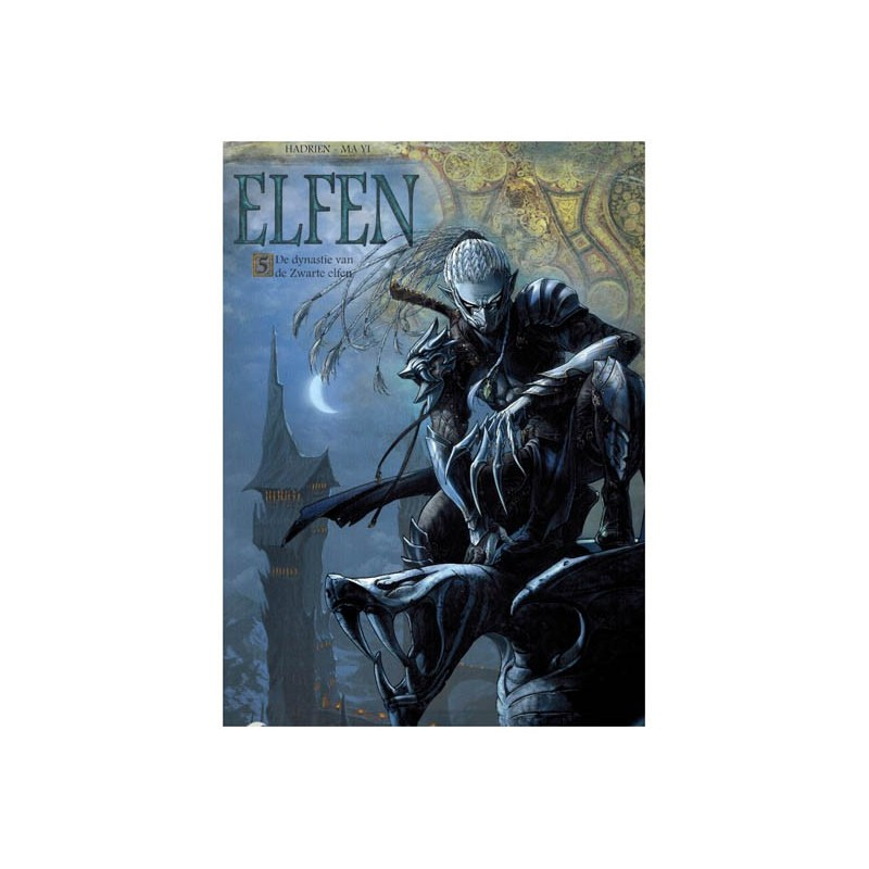 Elfen  05 De dynastie van de Zwarte elfen