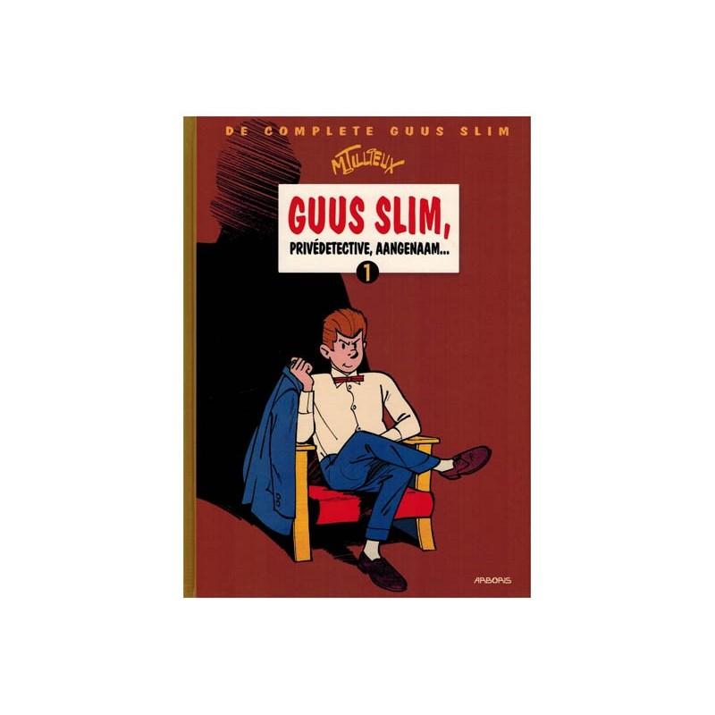 Guus Slim  Integraal 01 HC Privedetective, aangenaam...
