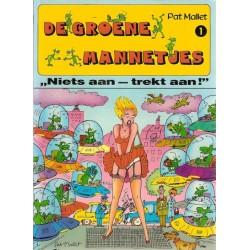 """Mallet strips De groene mannetjes 2.1 """"Niets aan – trekt aan!"""" 1e druk 1987 (Het is groen en het...)"""