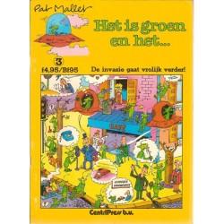 Mallet strips De groene mannetjes 03 De invasie gaat vrolijk verder! 1e druk 1984 (Het is groen en het...)