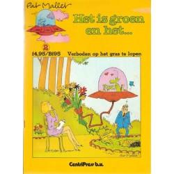 Mallet strips De groene mannetjes 02 Verboden op het gras te lopen 1e druk 1984 (Het is groen en het...)