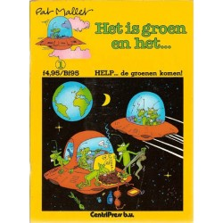 Mallet strips De groene mannetjes 01 Help... de groenen komen! 1e druk 1984 (Het is groen en het...)