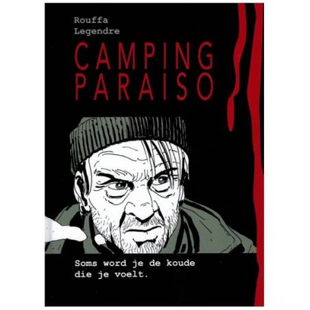 Camping Paraiso 01 HC Soms word je de koude die je voelt 1e druk 2015