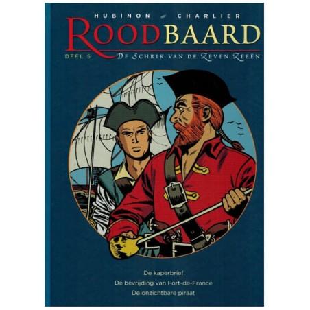 Roodbaard   integraal 05 HC De kaperbrief, De bevrijding van Fort-de-France, De onzichtbare piraat (deel 12, 13, 14)