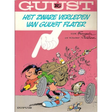 Guust Flater I HC 05R Het zware verleden van Guust Flater 1e druk 1986