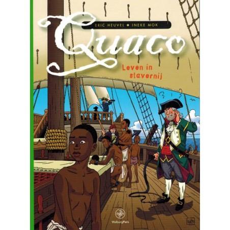 Heuvel strips Quaco 01 Leven in slavernij 1e druk 2015