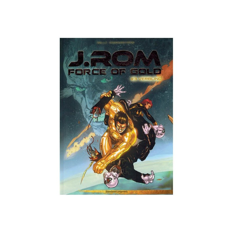 Suske & Wiske   J.Rom Force of gold HC 03 Verblind (naar Willy Vandersteens Jerom)