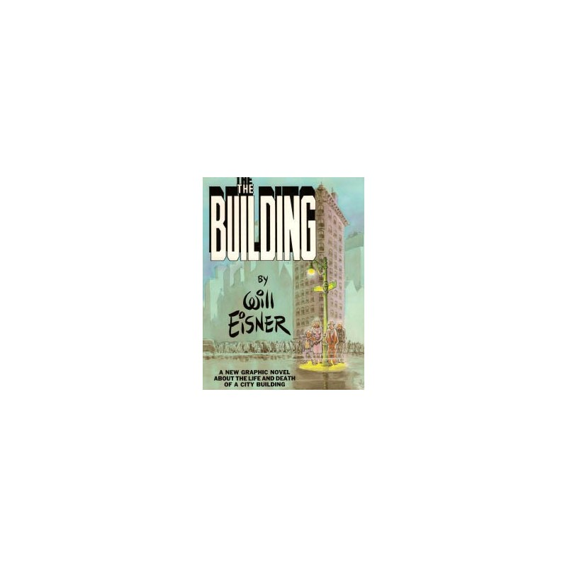 Eisner The Building SC second printing 1988