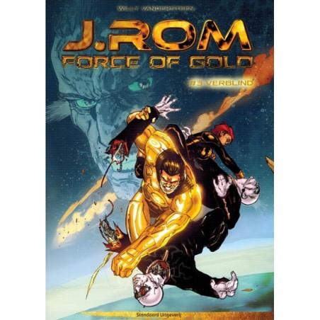 Suske & Wiske   J.Rom Force of gold 03 Verblind (naar Willy Vandersteens Jerom)