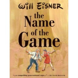 Eisner The Name of the game SC first printing 2001