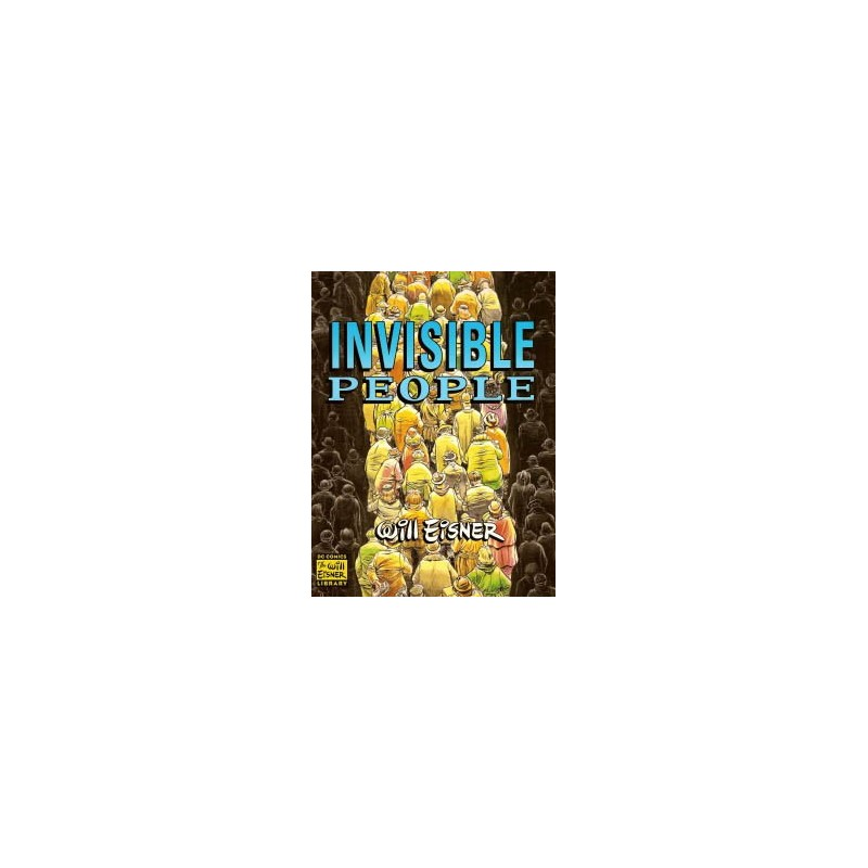 Eisner Invisible people SC reprinting 2000