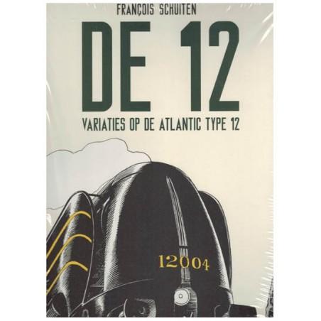 Schuiten  prentenboek De 12 HC variaties op de Atlantic type 12