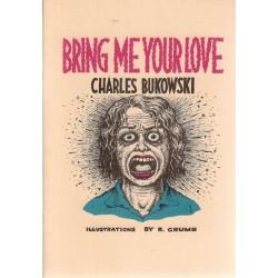 Crumb illustraties Bring me your love Engelstalig
