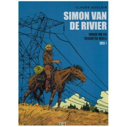 Simon van de Rivier  bundel 01 Kroniek van een toekomstige wereld