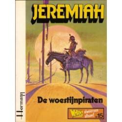 Jeremiah 02 - De woestijnpiraten 1e druk 1979