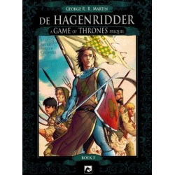 Game of thrones De Hagenridder 05 (naar George R. R. Martin)