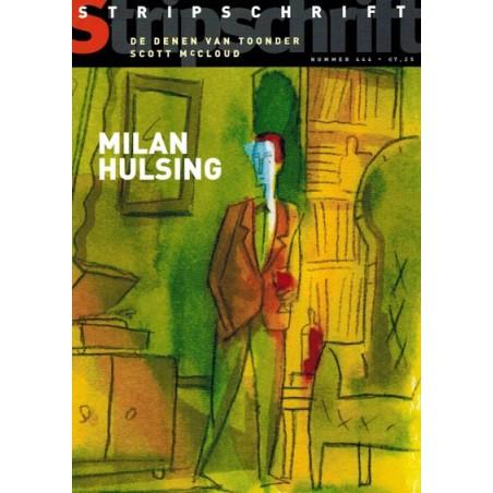 Stripschrift 444  Milan Hulsing, De Denen van Toonder, Scott McCloud, Roman Surzhenko