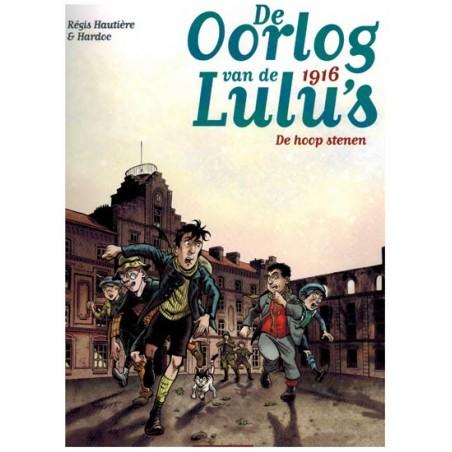 Oorlog van de Lulu's 03 1916: De hoop stenen