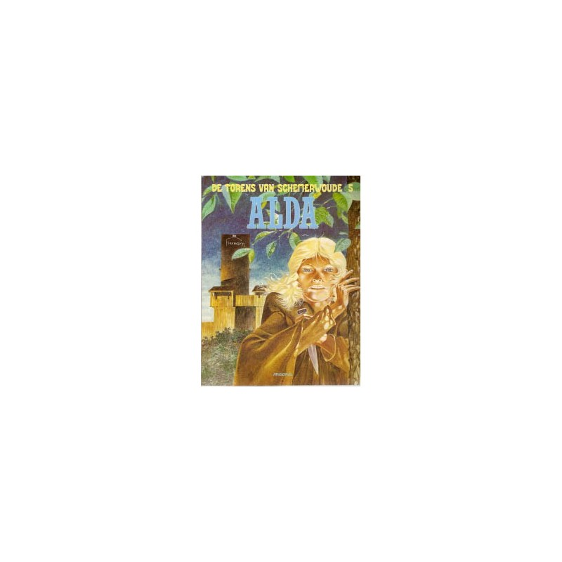 Torens van Schemerwoude 05 Alda 1e druk 1989