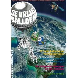 Vrije Balloen Jubileum uitgave 47 Vrije Balloens en veertig jaar later