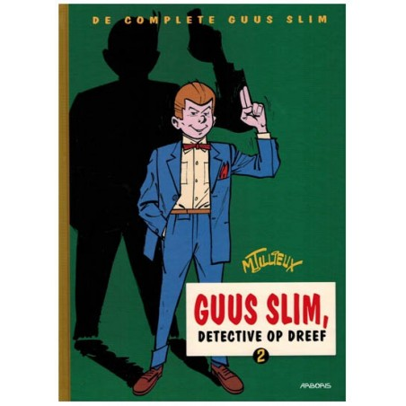 Guus Slim  Integraal 02 Detective op dreef