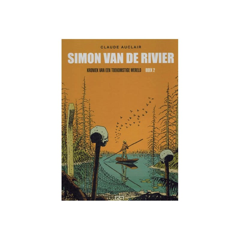 simon-van-de-rivier-integraal-02-hc-kroniek-van-een-toekomstige-wereld.jpg