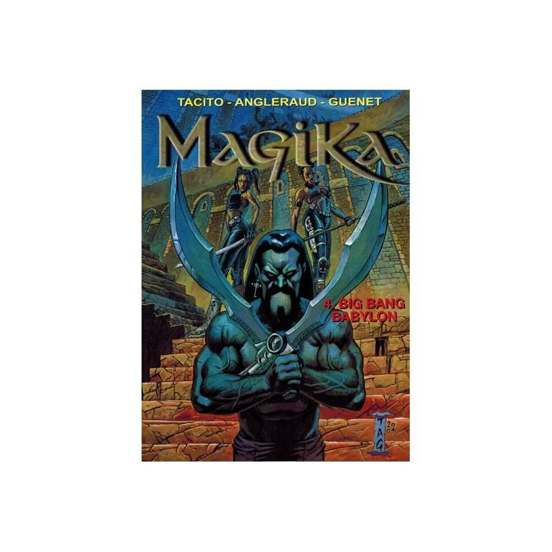 Magika 04 Big bang Babylon