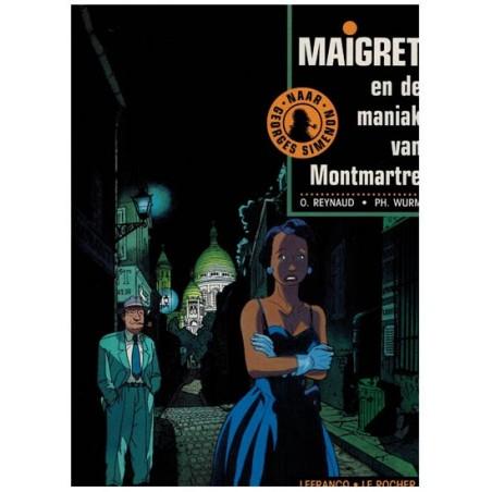 Maigret 02 De maniak van Monmartre 1e druk 1993 (naar Georges Simenon)