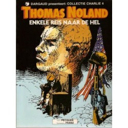 Collectie Charlie 04 Thomas Noland 1 1e druk 1984