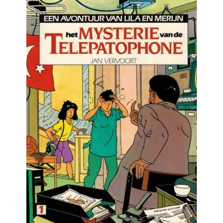 Lila en Merijn 01 Het mysterie van de telepatophone deel 1 1e druk 1985