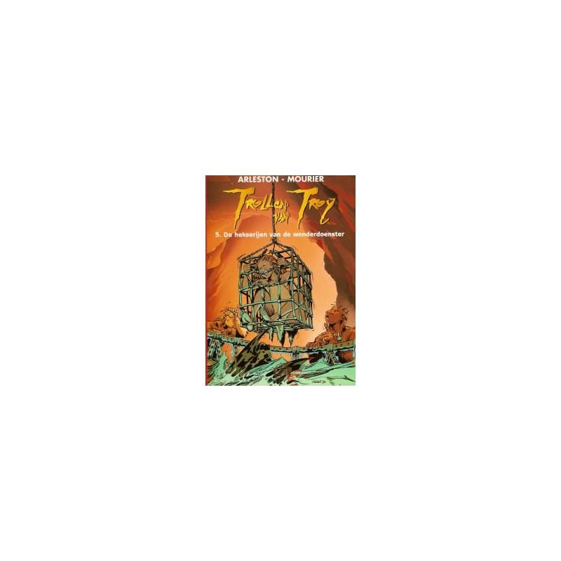 Trollen van Troy 05 De hekserijen van de wonderdoenster