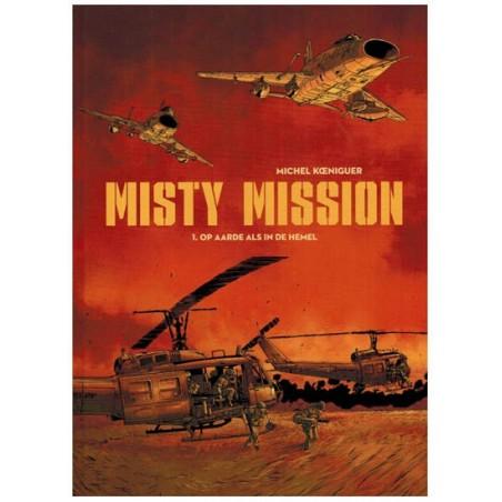 Misty mission 01 HC Op aarde als in de hemel 1e druk 2016