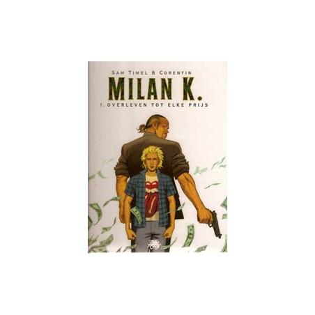 Milan K. setje HC deel 1 t/m 3