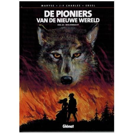 Pioniers van de Nieuwe Wereld 20 HC Wolvennacht 1e druk 2015