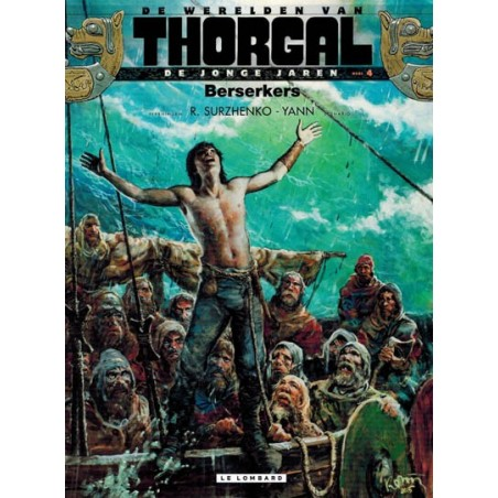 Thorgal  Werelden Jonge jaren HC 04 Berserkers
