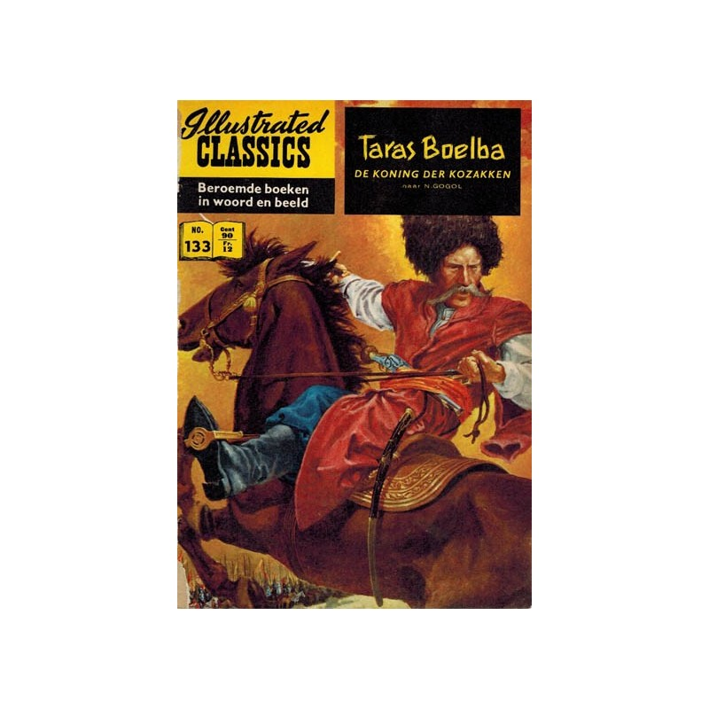 Illustrated Classics 133% Taras Bulba de koning der Kozakken (naar N. Gogol) 1e druk 1961