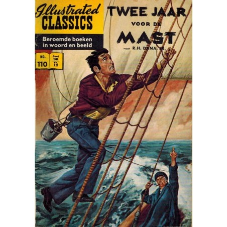 Illustrated Classics 110 Twee jaar voor de mast (naar R.H. Dana Jr.) 1e druk 1960