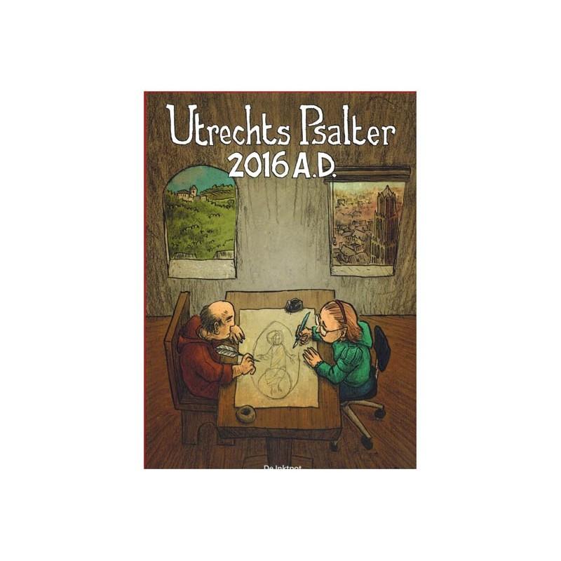 Utrechts Psalter 2016 A.D. (Twintig (strip)tekenaars geinspireerd door het Utrechts Psalter)