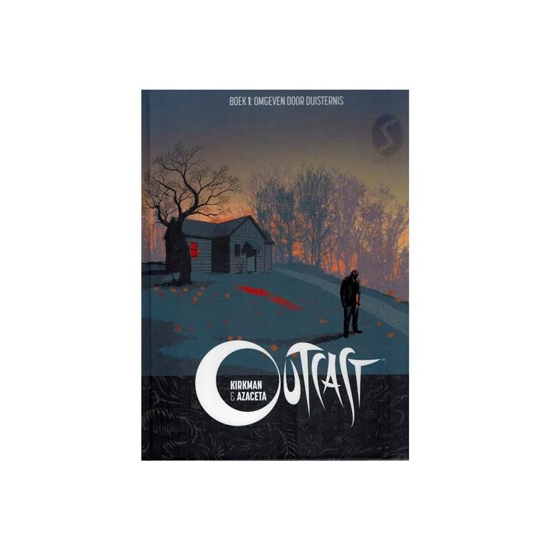 Outcast HC integraal 01 Omgeven door duisternis / Verlicht de weg