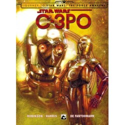 Star Wars  NL C-3PO 01 De fantoomarm (Journey to Star Wars: The force awakens)