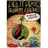 Prut Pruts private kreye set deel 1 & 2 1e drukken 1982-1984 (Prutswerk)