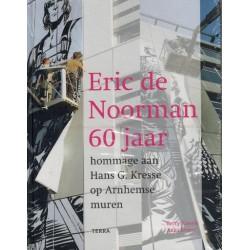 Eric de Noorman 60 Jaar HC Hommage aan Hans G. Kresse op Arnhemse muren