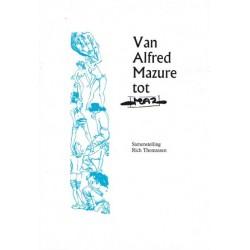 Van Alfred Mazure tot MAZ 1e druk 2001