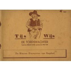 Tijs Wijs de torenwachter set deel 1 t/m 4 1e drukken 1941-1942