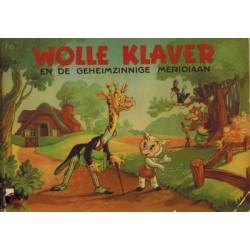 Wolle Klaver De geheimzinnige medidiaan 1e druk 1951 (verzamelalbum met alle plaatjes)