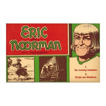 Eric de Noorman 13 De twintig laatsten / Strijd om Heidrun herdruk