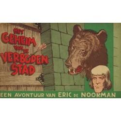 Eric de Noorman 18 Het geheim van de verboden stad 1e druk 1952