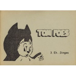 Tom Poes Illegaal Eh... Dinges 1e druk 1974 [genummerd: 3]