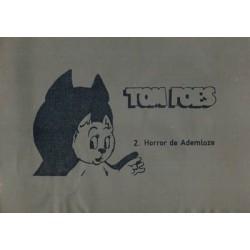 Tom Poes Illegaal Horror de ademloze % 1e druk 1974 [genummerd: 2]