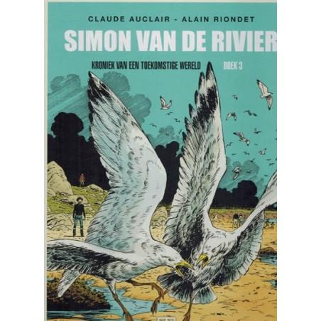 Simon van de Rivier  Integraal 03 HC Kroniek van een toekomstige wereld